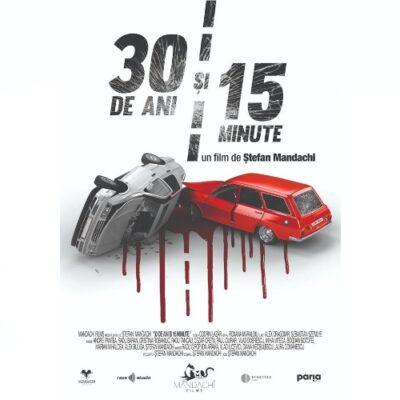 30 de ani și 15 minute - MandachiFilms